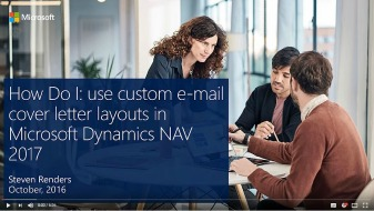 nav2017video_how-do-i-use-custom-email-cover-letter-layouts-in-microsoft-dynamics-nav-2017