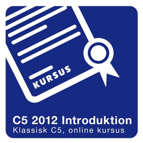 C5 2012 Introduktion kursus