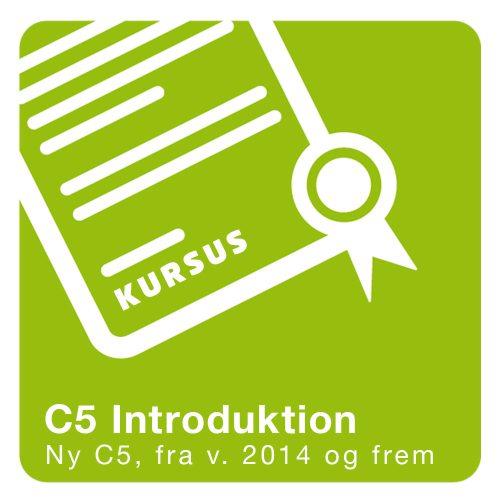 Kursus C5 Introduktion 2016