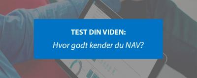 Test din viden om NAV - ERPsupporten.dk