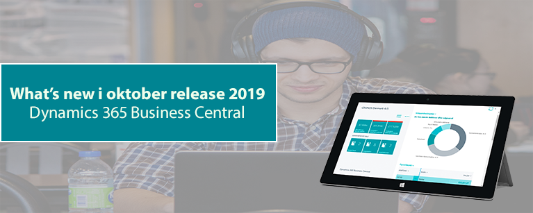 Whats new oktober release 2019 Dynamics 365 Business Central