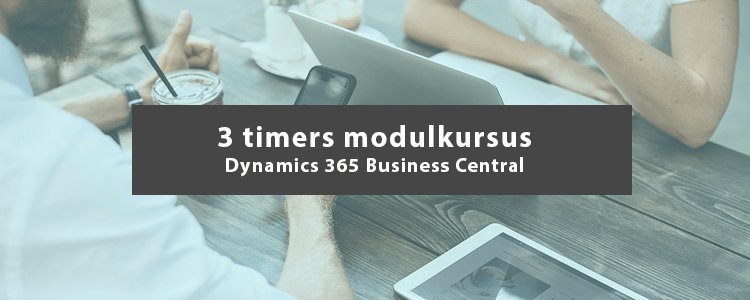 3 timers modulkursus Dynamics 365 Business Central