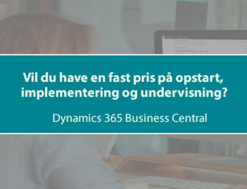 Nyhed: Vil du have en fast pris på opstart, implementering og kursus i Dynamics 365 Business Central