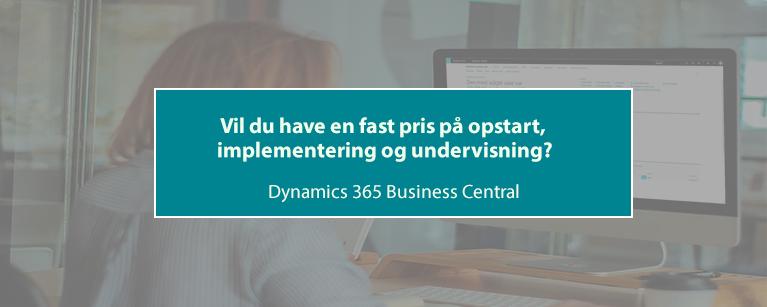 Vil du have en fast pris på opstart, implementering og undervisning i Dynamics 365 Business Central